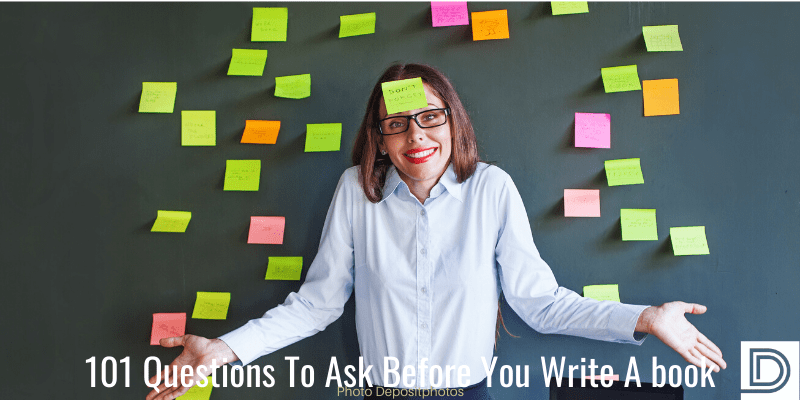 101 questions to ask before you write a book