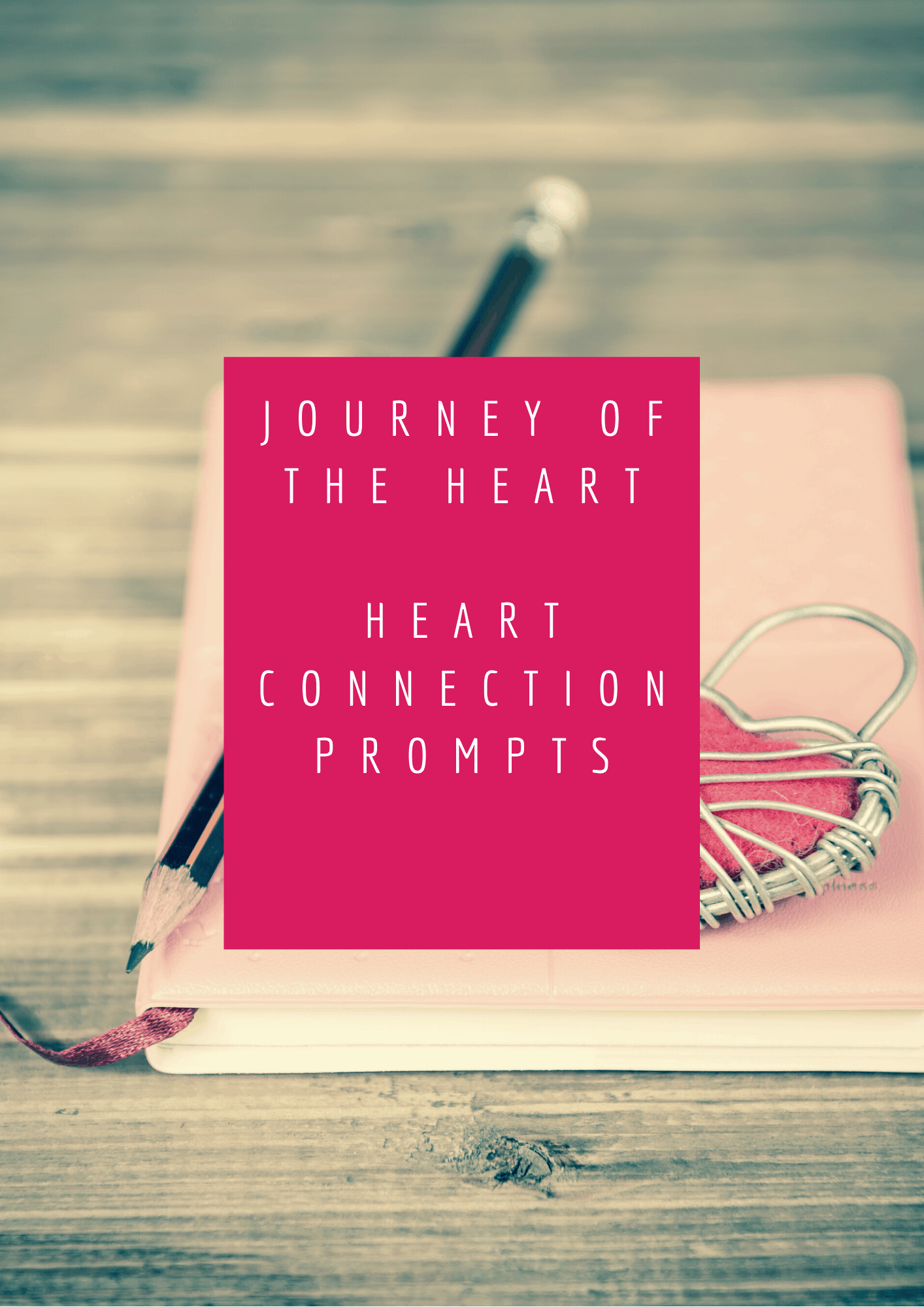 14 Journal Prompts for the heart